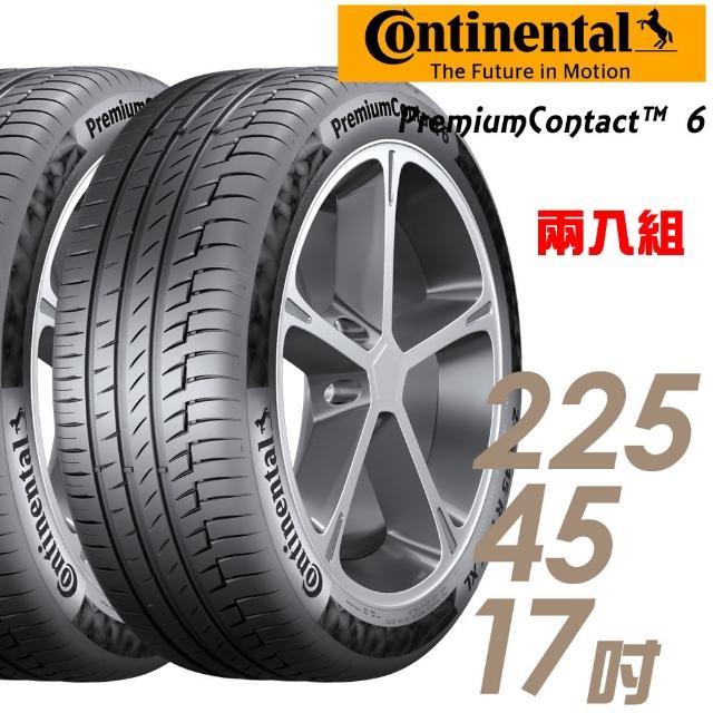【Continental 馬牌】PremiumContact 6 舒適操控輪胎_兩入組_225/45/17(PC6)