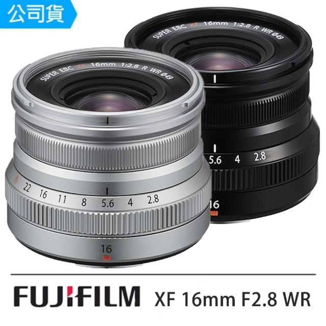 【FUJIFILM 富士】XF 16mm F2.8 WR 定焦鏡(16 2.8 公司貨)